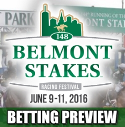 2016 Belmont Stakes Betting Preview