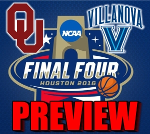 Oklahoma vs. Villanova Final Four Preview