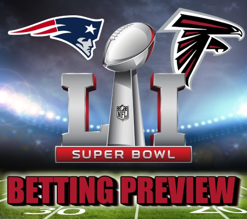 Super Bowl LI Facts and Betting Preview